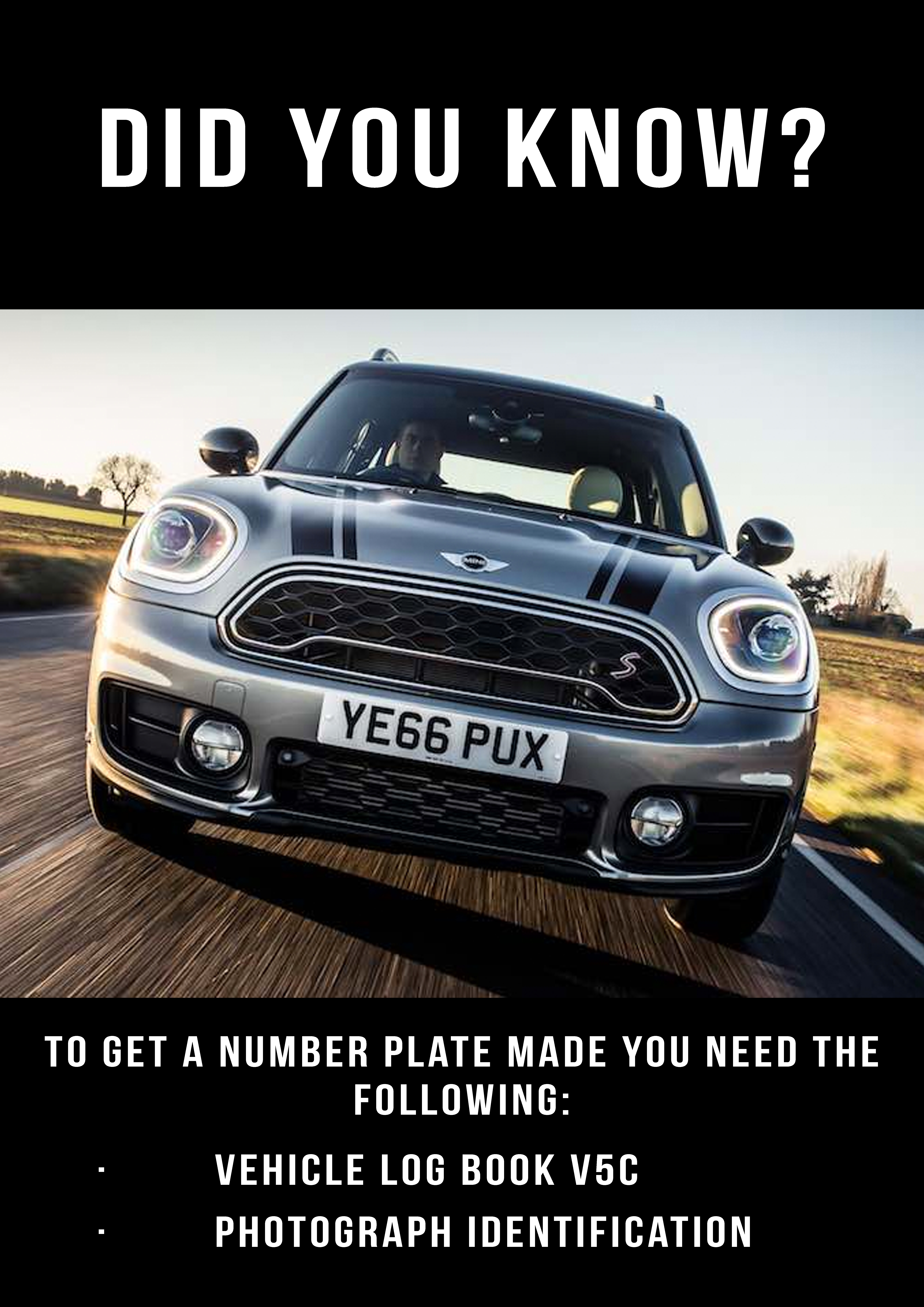 What you need to get a Number Plate Made!